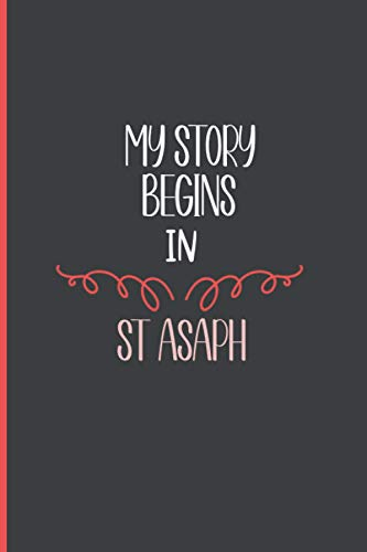 My Story Begins In St Asaph journal ,cute journal for valentines, birthday christmas journal gift idea for friends, family, crewmates