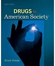 Drugs in American Society 8th (eighth) edition