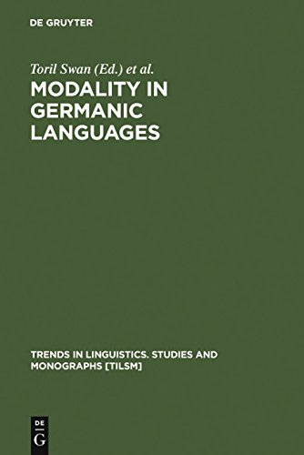 Modality in Germanic Languages: Historical and Comparative Perspectives (Trends in Linguistics. Studies and Monographs [TiLSM] Book 99) (English Edition)