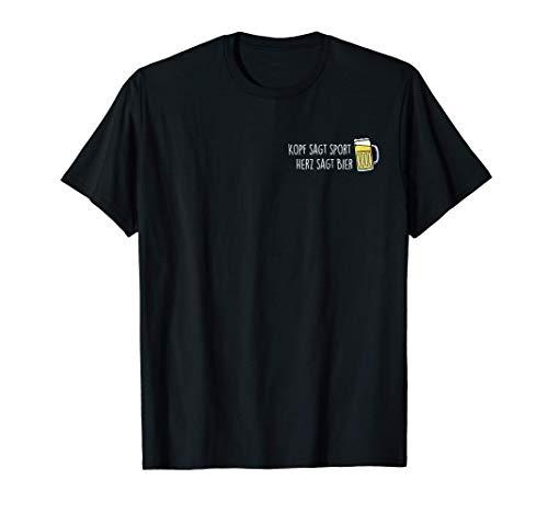 Kopf sagt Sport Herz sagt Bier. Bier Digga Brudi Verein Fun T-Shirt