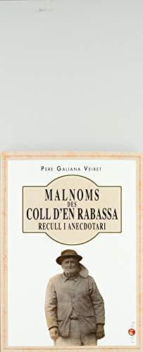 Malnoms Des Coll D'En Rabassa. Recull I Anecdotari: 27 (Papers)