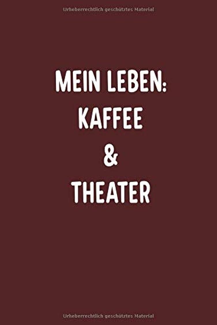 音楽中パンフレットMein Leben: Kaffee und Theater: Liniert 110 Seiten 6x9 Skizzenheft Schulheft. Optimal auch als Zeichenbuch, Blankobuch, Logbuch, Notizbuch, Reisetagebuch, Tagebuch
