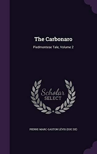 The Carbonaro: Piedmontese Tale, Volume 2