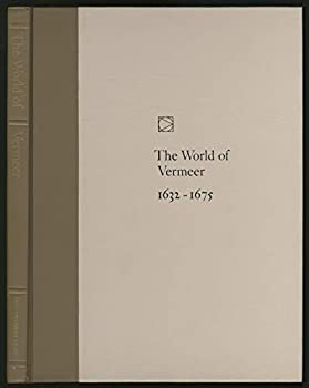 The world of Vermeer, 1632-1675 (Time-Life library of art) - Book  of the Time-Life Library of Art