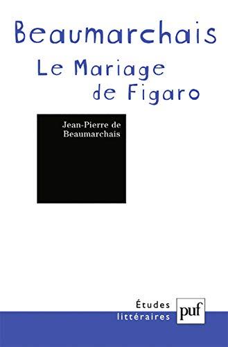 La Folle journée ou Le mariage de Figaro, Pierre-Augustin Caron de Beaumarchais