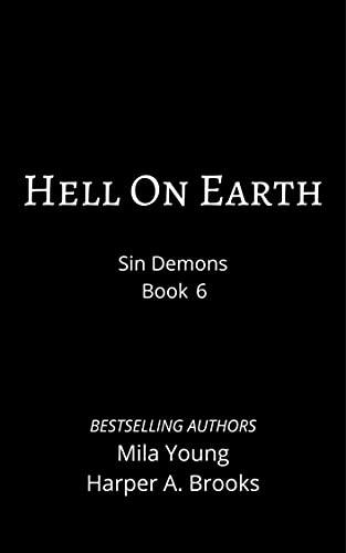 Hell on Earth: A Demon Romance (Sin Demons Book 6) (English Edition)