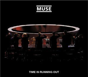Time Is Running Out by Muse (2004-02-17)