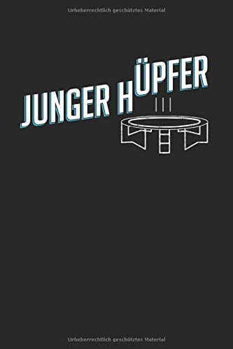 Junger Hüpfer: Trampolin & Turnen Notizbuch 6'x9' Springer Geschenk Für Hüpfen & Gymnastik