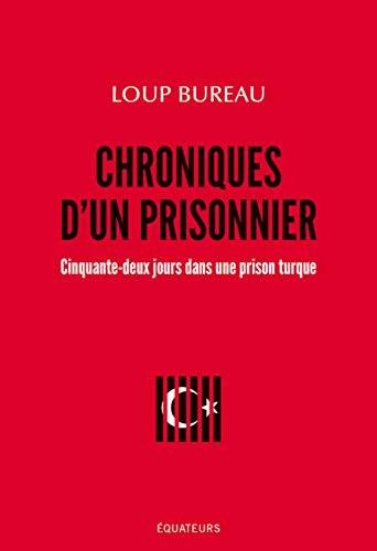 Chroniques d'un prisonnier : Cinquante-deux jours dans une prison turcque