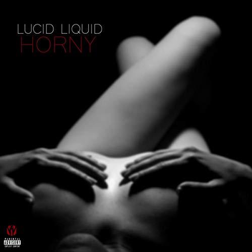 Horny [Explicit]