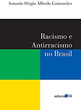 Racismo e antirracismo no Brasil