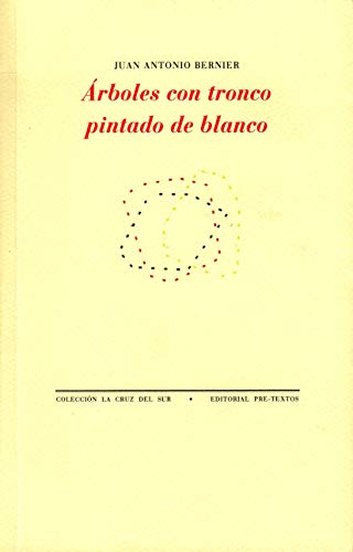 Árboles con tronco pintado de blanco (La Cruz del Sur) (Spanish Edition)