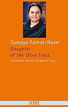 Daughter of the Olive Trees: A Palestinian Woman