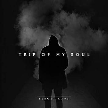 Trip of My Soul