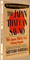 The Japan That Can Say No/Why Japan Will Be First Among Equals