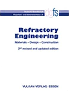 Refractory Engineering: Materials – Design – Construction