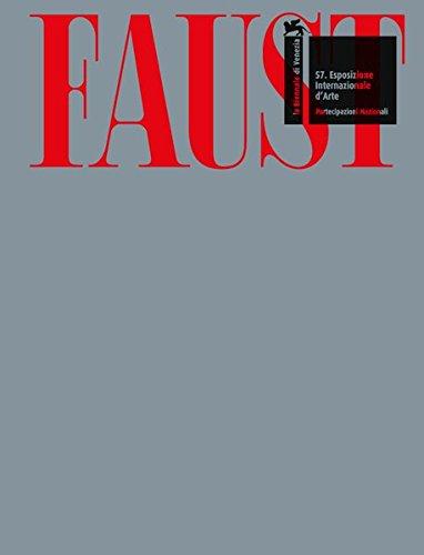 Anne Imhof. Faust: Ausst.Kat. Deutscher Pavillon, Venedig-Biennale 2017