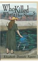 Who Killed What's-Her-Name? 0425142086 Book Cover