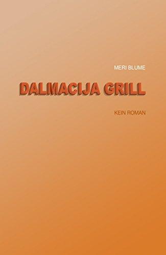 Dalmacija Grill: Kein Roman