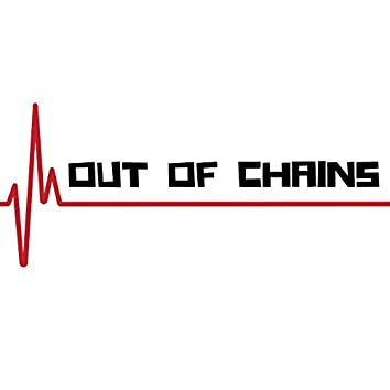 Out of Chains