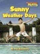Sunny Weather Days (Scholastic News Nonfiction Readers)