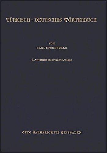 Türkisch-Deutsches Wörterbuch /Türkçe-Almanca Sözlük