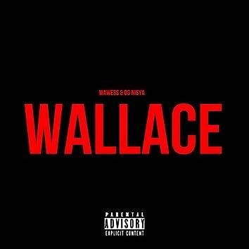 Wallace (feat. OG Nisya)