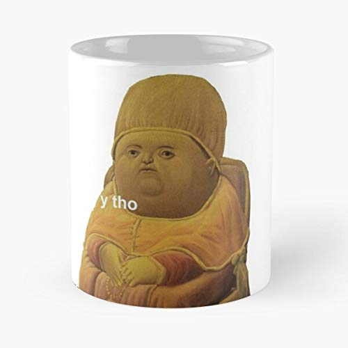 THO Renaissance Painting Y Why Fat Meme Though Kid Guy Art Eat Food Bite John Best Taza de café de cerámica de 325 ml