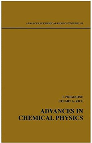 Advances in Chemical Physics, (Ebook PDF) (English Edition)
