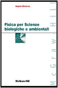 Fisica per scienze biologiche e ambientali