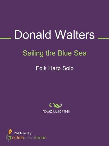 Sailing the Blue Sea (English Edition)