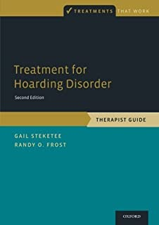 Treatment for Hoarding Disorder: Therapist Guide (Treatments That Work) by Gail Steketee Randy O. Frost(2013-11-21)