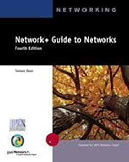 Network+ Guide to Networks, 4th Edition
