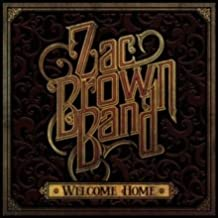 BROWN, ZAC BAND - WELCOME HOME : WITH A DOWNLOAD CODE
