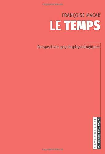 Le temps: Perspectives psychophysiologiques