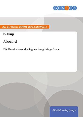 Abocard: Die Kundenkarte der Tageszeitung bringt Bares (German Edition)
