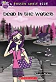 A Poison Apple Book: Dead In The Water