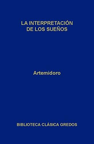 La interpretación de los sueños (Biblioteca Clásica Gredos nº 128) (Spanish Edition)