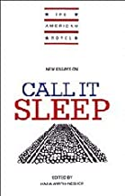 New Essays on Call It Sleep (The American Novel)