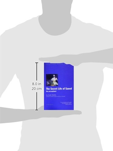 The Secret Life of Saeed: The Pessoptimist (Interlink World Fiction Series)