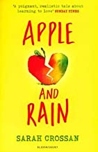 [(Apple and Rain)] [By (author) Sarah Crossan] published on (February, 2015)