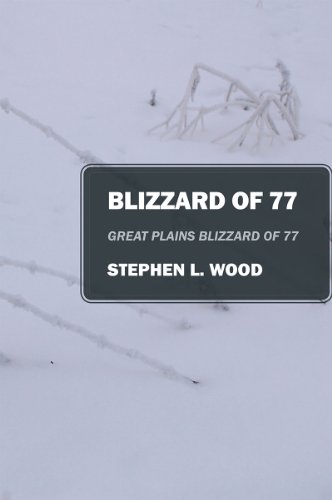 Blizzard of 77: Great Plains Blizzard of 77 (English Edition)