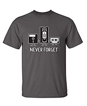 Never Forget Graphic Novelty Sarcastic Funny T Shirt L Charcoal