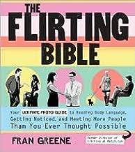 The Flirting Bible Publisher: Fair Winds Press