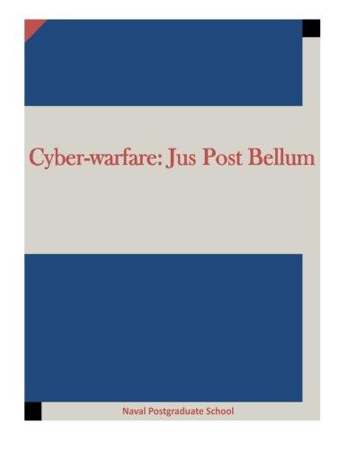 Cyber-warfare: Jus Post Bellum