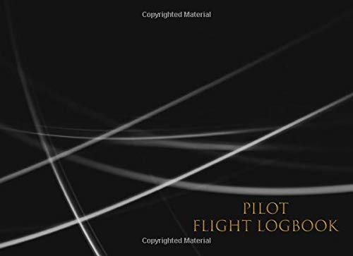 Pilot Flight Logbook: Flight Log. The flight locomotive book or flight diary for all your flights, whether as a pilot, copilot or flight student.