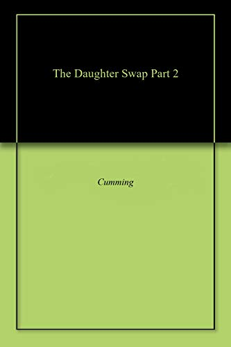 The Daughter Swap Part 2 (English Edition)