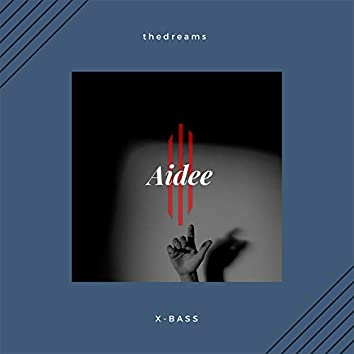 Aidee (feat. X-Bass)
