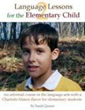 Language Lessons for the Elementary Child (Volume 2)