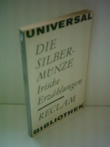 Die Silbermünze - Irische Erzählungen.